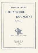 Première Rhapsodie Roumaine Op.11 en La Majeur